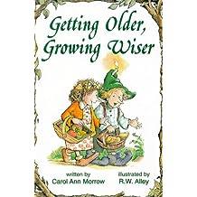 Getting Older'Growing Wiser
