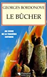 Le bûcher par Bordonove