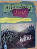 A Paradise Lost : The Neo-Romantic Imagination In, Mellor, David, 0853315329