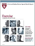 img - for Harvard Medical School Exercise: A program you can live with (Harvard Medical School Special Health Reports) book / textbook / text book