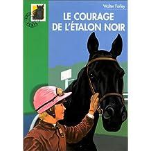 COURAGE DE L'ÉTALON NOIR (LE)