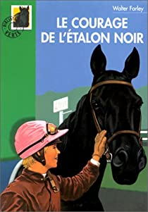 Book's Cover ofLe courage de l'étalon noir
