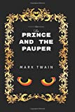The Prince and the Pauper: By Mark Twain - Illustrated