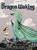 The Dragon Waking