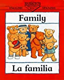 Family/La Familia (Bilingual First Books/English-Spanish) (Spanish Edition)