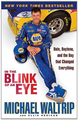 Michael Waltrip Racing Driver - In the Blink of an Eye: Dale, Daytona, and the Day that Changed Everything