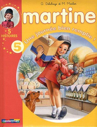 Les Recueils De Martine: Une Journee Bien Remplie ! (French Edition)