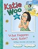 What Happens Next, Katie?, Fran Manushkin, 1404881298