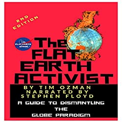 The Flat Earth Activist, Second Edition