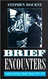 Brief Encounters, Stephen Bourne, 0304332860
