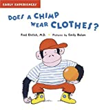 Does a Chimp Wear Clothes?, Fred Ehrlich, 1593541104
