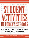 Student Activities in Today's Schools, Edward J. Klesse, 1578860873
