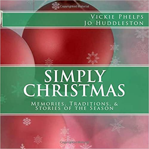 Book Simply Christmas: Memories, Traditions, and Stories of the Season
