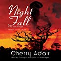 Night Fall Audiobook by Cherry Adair Narrated by Carrington MacDuffie