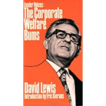 Louder Voices: The Corporate Welfare Bums