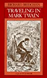 img - for Traveling in Mark Twain (A Quantum Book) book / textbook / text book