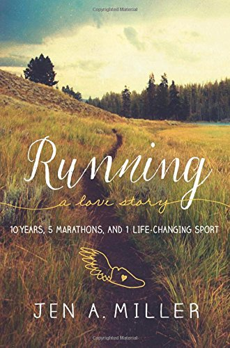running-a-love-story-10-years-5-marathons-and-1-life-changing-sport