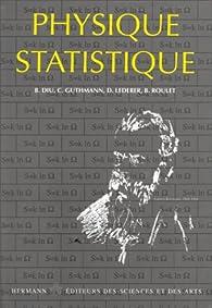 Elements de Physique statistique par Bernard Diu