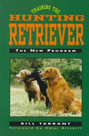Training the Hunting Retriever: The New (Hunting Retriever)