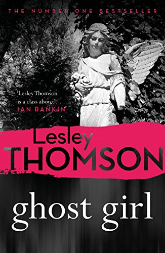Ghost Girl (The Detective's Daughter Book 2) -