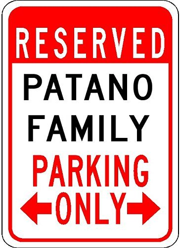 Metal Signs Patano Family Parking -
