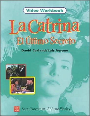 Amazon.com: La Catrina el Ultimo Secreto, Video Workbook ...