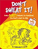 Don't Sweat It!, Marguerite Crump, 1575421143