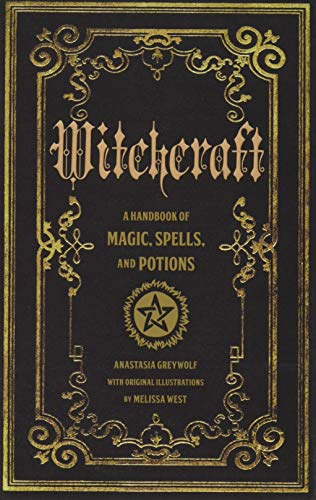 Witchcraft: A Handbook of Magic Spells and Potions (Mystical