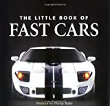 Little Book of Fast Cars, Philip Raby, 1905009402