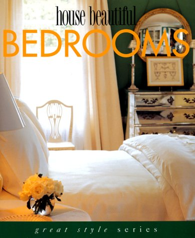 Bedroom Decorating Ideas - House Beautiful Bedrooms (Great Style Series)