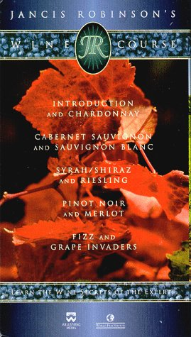 Jancis Robinson's Wine Course (Introduction and Chardonnay/ Cabernet Sauvignon/ Syrah,Shiraz and Riesling/ Pinot Noir/ Fizz and Grape Invaders) [VHS]