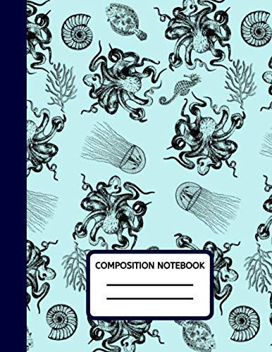 """Composition Notebook: Octopus College Ruled Journal, Composition Book, Diary In Blue To Write In For School, College, Kids, Children or Teens, 100 Pages (8.5"""" X 11"""" A4 Size)"""