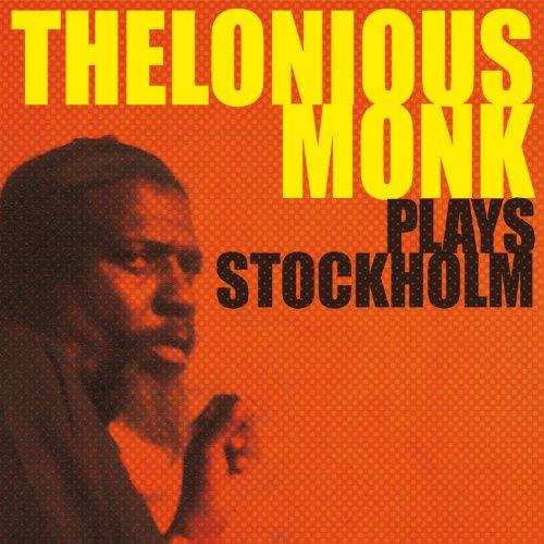Thelonius Monk Plays Stockholm