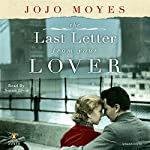 The Last Letter from Your Lover: A Novel | Jojo Moyes