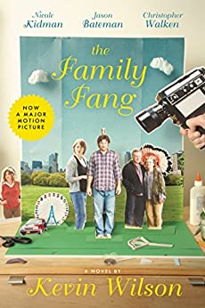 The Family Fang: A Novel by [Wilson, Kevin]