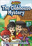 The Clubhouse Mystery, Jeanne Gowen Dennis and Sheila Seifert, 0781437946
