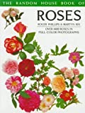 Roses, Roger Phillips and Martyn E. Rix, 0394758676