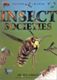 Insect Societies, Jen Green and Sarah A. Corbet, 0754810852