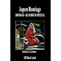 Japan-Bondage: Das Bondage-Handbuch Spezial