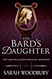 The Bard's Daughter (The Gareth & Gwen Medieval Mysteries) (A Gareth and Gwen Medieval Mystery)