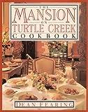 Mansion On Turtle Creek Cookbook