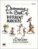 Drumming to the Beat of Different Marchers, Debbie Silver, 0865306087