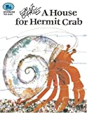 A House for Hermit Crab, Eric Carle, 1416903097