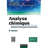 Analyse chimique - 8e éd. : Méthodes et techniques instrumentales (Chimie) (French Edition)