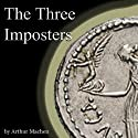 The Three Imposters Audiobook by Arthur Machen Narrated by Jim Killavey