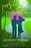 download ebook perfectly matched: a lucy valentine novel pdf epub