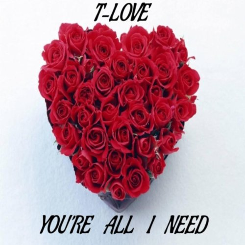 You re all i need t love from the album you re all i need february 12
