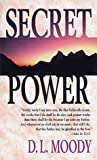Secret Power, Dwight Lyman Moody, 0883683024