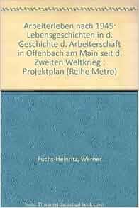 Arbeiterleben nach 1945 lebensgeschichten in d for Ui offenbach