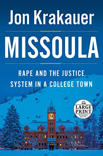 Missoula: Rape and the Justice System in a College Town (Random House Large Print)
